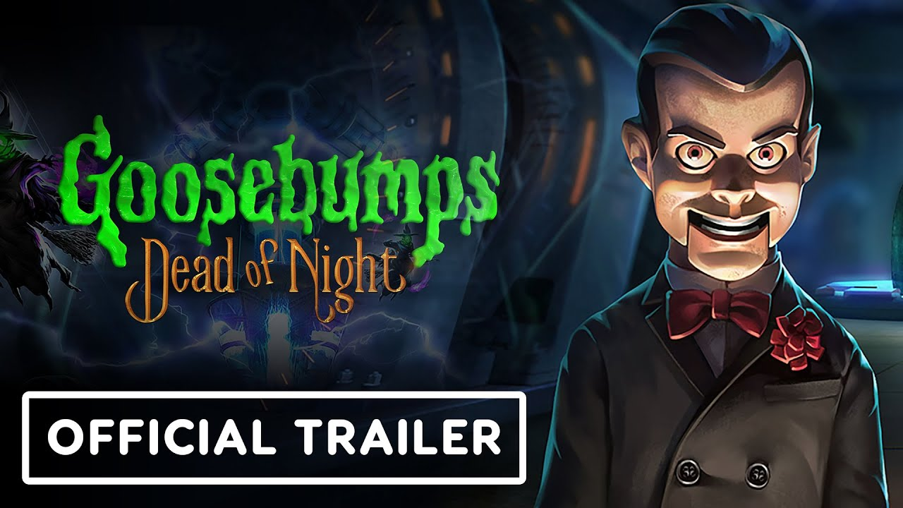 Goosebumps: Dead of Night - Official Reveal Trailer - IGN