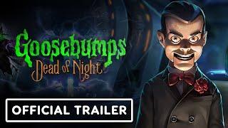Goosebumps: Dead of Night - Official Reveal Trailer