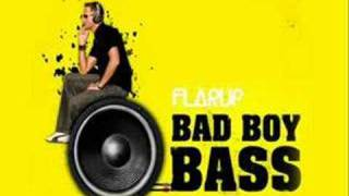 Flarup - Bad Boy Bass