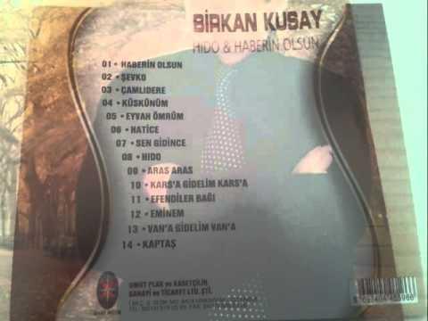 Birkan Kusay 2014 Van'a Gidelim Van'a Söz/Müzik: Cafer Dinç