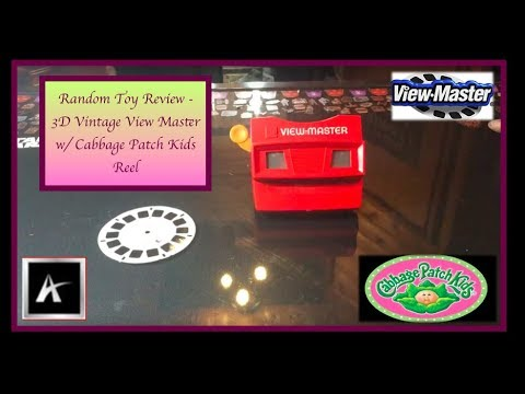 Random Toy Review - 3D Vintage View Master w/ Cabbage Patch Kids Reel
