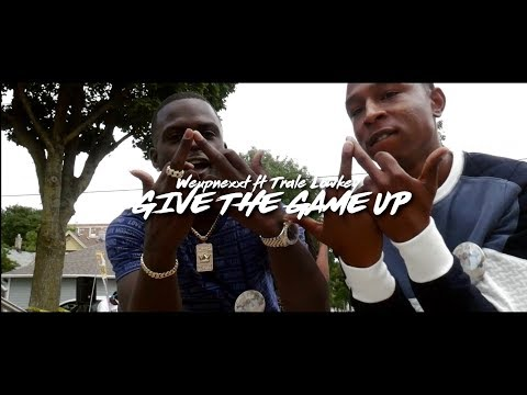 Weupnexxt Ft Trale Lowkey Give The Game Up SHOT | BY CAMERAGAWDZ