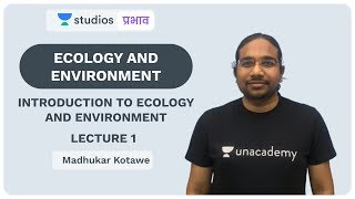 L1: Introduction of Ecology and Environment I Ecology and Environment   UPSC CSE - Hindi
