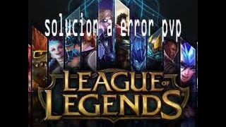 league pvp patcher kernel stopped working