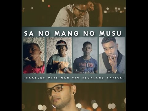Sa No Mang No Musu- Otje-Man, BaasCru, Rafick & Gio Blokland Official Music Video (+DOWNLOAD LINK)