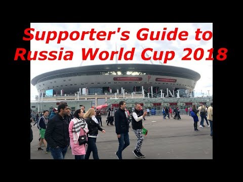 Supporter's Guide to Russia 2018