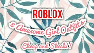 8 Awesome Girl outfits! | Roblox