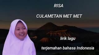 Gambar cover RISA CULAMETAN - CULAMETAN MET MET (official music video lirik)