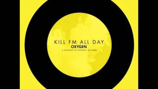 Скачать Kill FM All Day Extended Mix