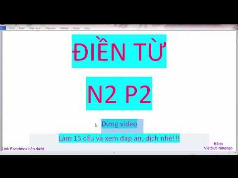 Bài tập điền từ hoàn thành câu N2 P2 VietSub