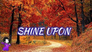 SHINE UPON | RELAXATION | SOOTHING | MEDITATION | SLEEP | CALMING | SOFT PAD EFFECT | REVERB SOUND