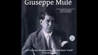 Giuseppe Mulè : Largo, Liolà, Dafni, Sicilia canora, Medea, La Vendemmia (Italian classical music)