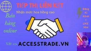 Hướng dẫn kiếm tiền online với ACCESSTRADE, Nền tảng tiếp thị liên kết, bán hàng online