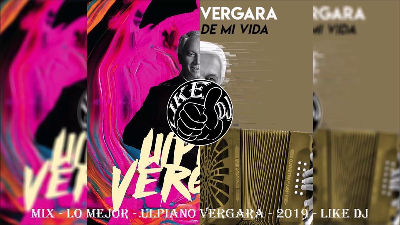 Mix - Lo Mejor - Ulpiano Vergara - 2019 - Like Dj