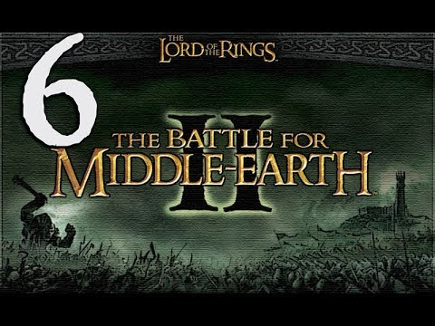 The Battle for Middle-Earth II GOOD Campaign Walkthrough HD - Grey Havens - Part 6 [Hard]