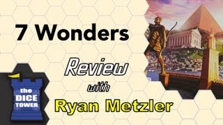 7 Wonders Review - with Ryan Metzler