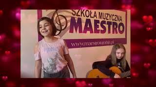 SERDUSZKO PUKA z rep. Marii Koterbskiej - występują Roksana i Malwina - Szkoła Muzyczna MAESTRO