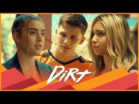 DIRT | Season 1 | Ep. 11: