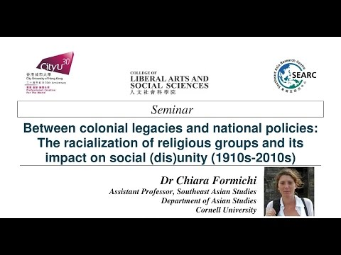 Between colonial legacies and national policies by Dr Chiara Formichi