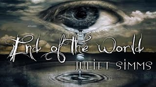 Juliet Simms - End of the World (Lyric Video)