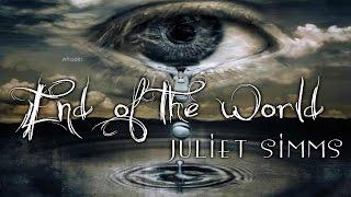 Juliet Simms - End of the World (Lyric Video)