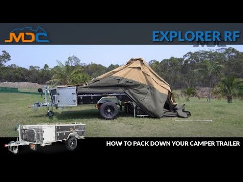 How To Pack Down Your Camper Trailer: MDC Explorer RF Tutorial