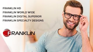 Franklin Free Form Lenses - Progressive Design Series