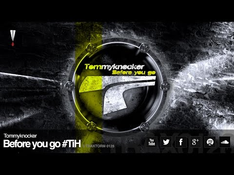 Tommyknocker - Before you go #TiH (Traxtorm Records - TRAX 0128)
