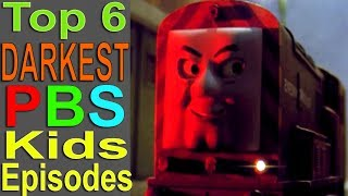 Top 6 Darkest PBS Kids Show Episodes