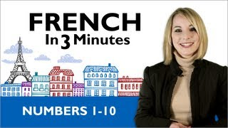 Learn French - French in 3 Minutes - Numbers 1 - 10