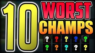 TOP 10 Worst Champions in League of Legends Patch 9.3 | Worst Champions to Play in LoL Season 9