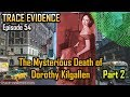 Trace Evidence 054 The Mysterious Death Of Dorothy Kilgallen Conclusion mp3