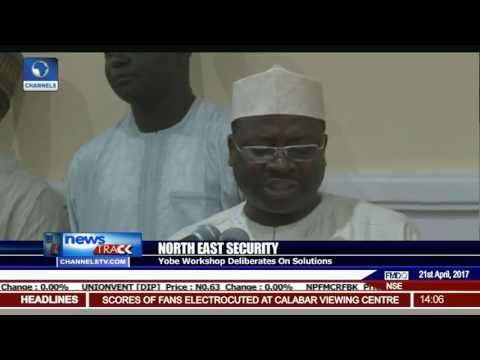 North East Security: Yobe Workshop Deliberates On Solutions