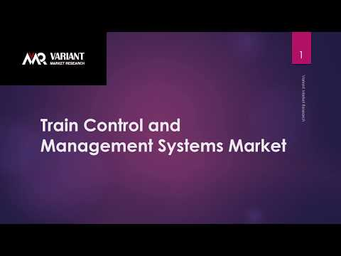 Train Control and Management Systems Market Scenario, Market Size, Trend and Forecast, 2015-2024