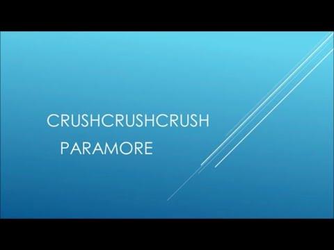 Paramore - Crushcrushcrush (Lyrics)