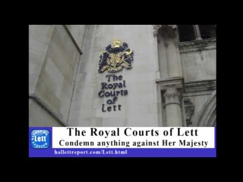 Hallett Report Lett: The Royal Courts of Lett Condemn anything against Her Majesty
