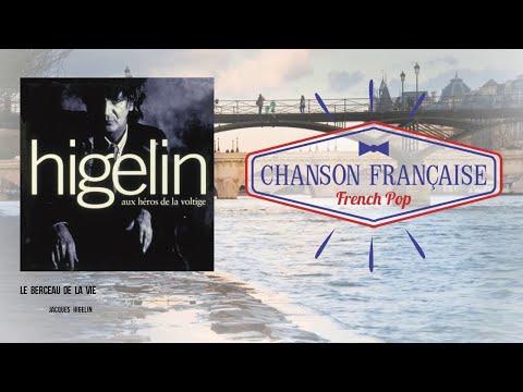 Jacques Higelin - Le berceau de la vie
