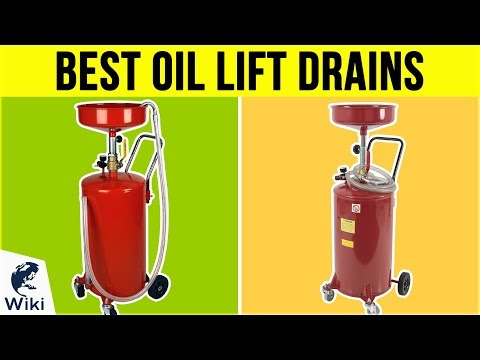 8 Best Oil Lift Drains 2019