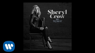 Sheryl Crow - Long Way Back (Official Audio)