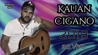 Kauan Cigano 2019 - festa na Bahia /- CD completo