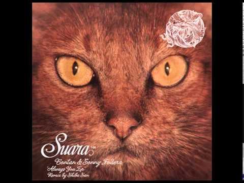 Bontan & Sonny Fodera - Always You (Shiba San Remix) [Suara]