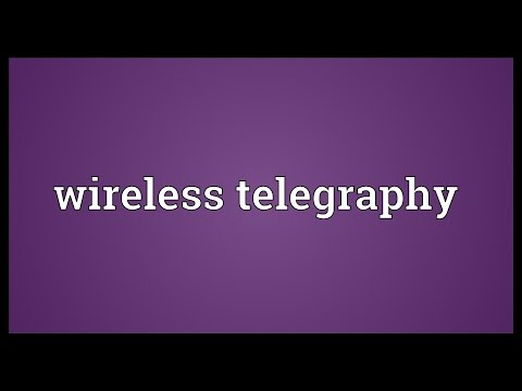 Wireless telegraphy Meaning