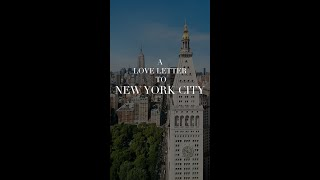 A Love Letter to New York City