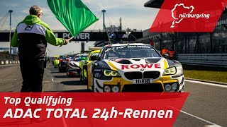 Top Qualifying   ADAC TOTAL 24h-Rennen