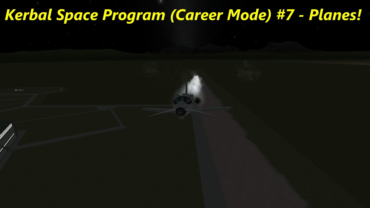 kerbal space program career guide 2017