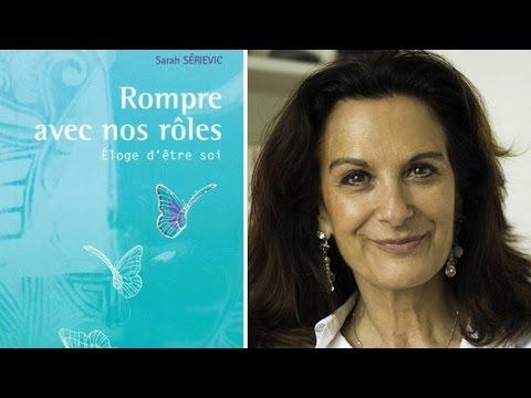 Sarah SERIEVIC - Le choix d'Aimer - Rompre avec nos rôles
