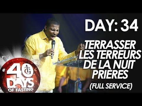 Pasteur Gregory Toussaint | 40 DAY FAST - DAY 34 | Terrasser les Terreurs de la Nuit