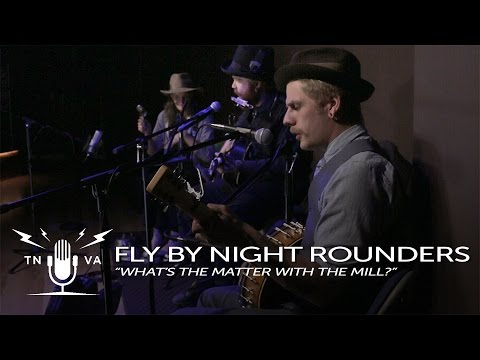 "Fly By Night Rounders - ""What's The Matter With The Mill?"" - Radio Bristol Sessions"