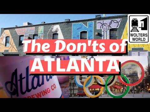 Atlanta: The Don'ts of Visiting Atlanta