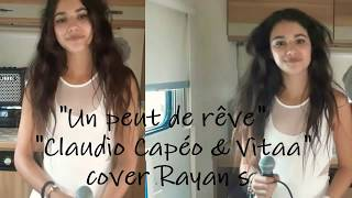 Vitaa et Claudio Capéo - un peu de rêve cover Rayan s